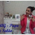 TAG – Papo de Salão