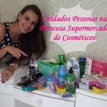 Cuidados Pessoais na Princesa Supermercado de Cosmeticos