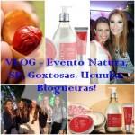 VLOG – Evento Natura, SP, Goxtosas, Ucuuba, Blogueiras!