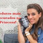 Os produtos mais vendidos na Princesa