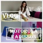 VLOG – Lançamentos Motorola, Radisson Alphaville, SP
