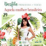 Prado Boulevard faz desfile de moda para ressaltar a diversidade da beleza da mulher brasileira