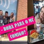 VLOG – Bora comer um Big Tasty e passar um dia comigo?